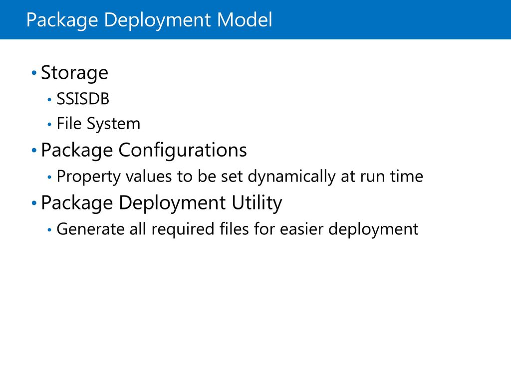 Deploying and Configuring SSIS Packages - ppt download