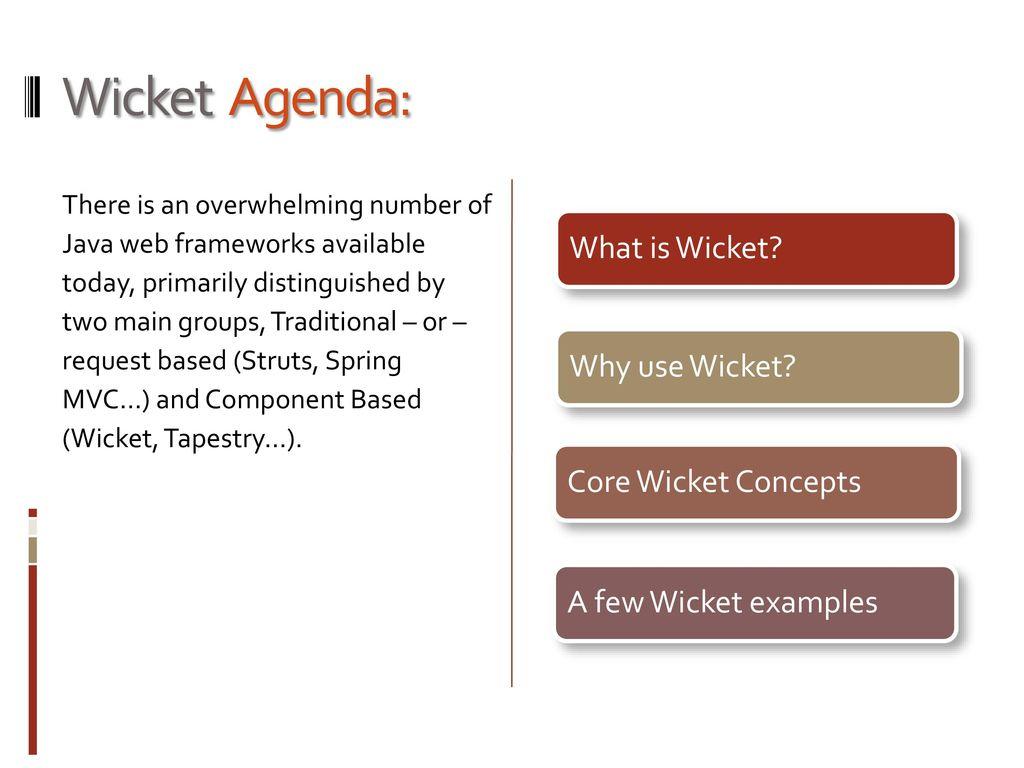 Apache Wicket Component Based Web Development Framework  - ppt download