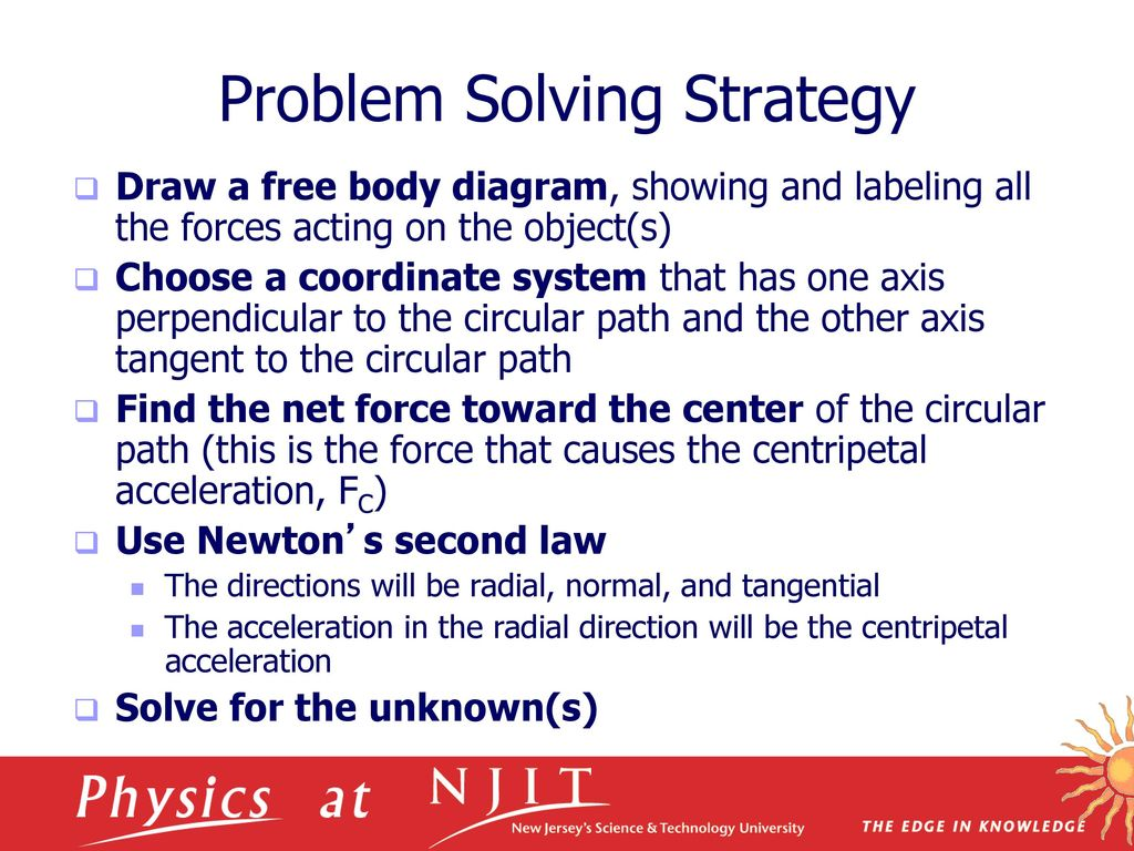 Physics 111 Mechanics Lecture 9 Ppt Download On The Figure Below Draw A Freebody Diagram Showingandlabeling 14 Problem Solving Strategy Free Body Showing And Labeling