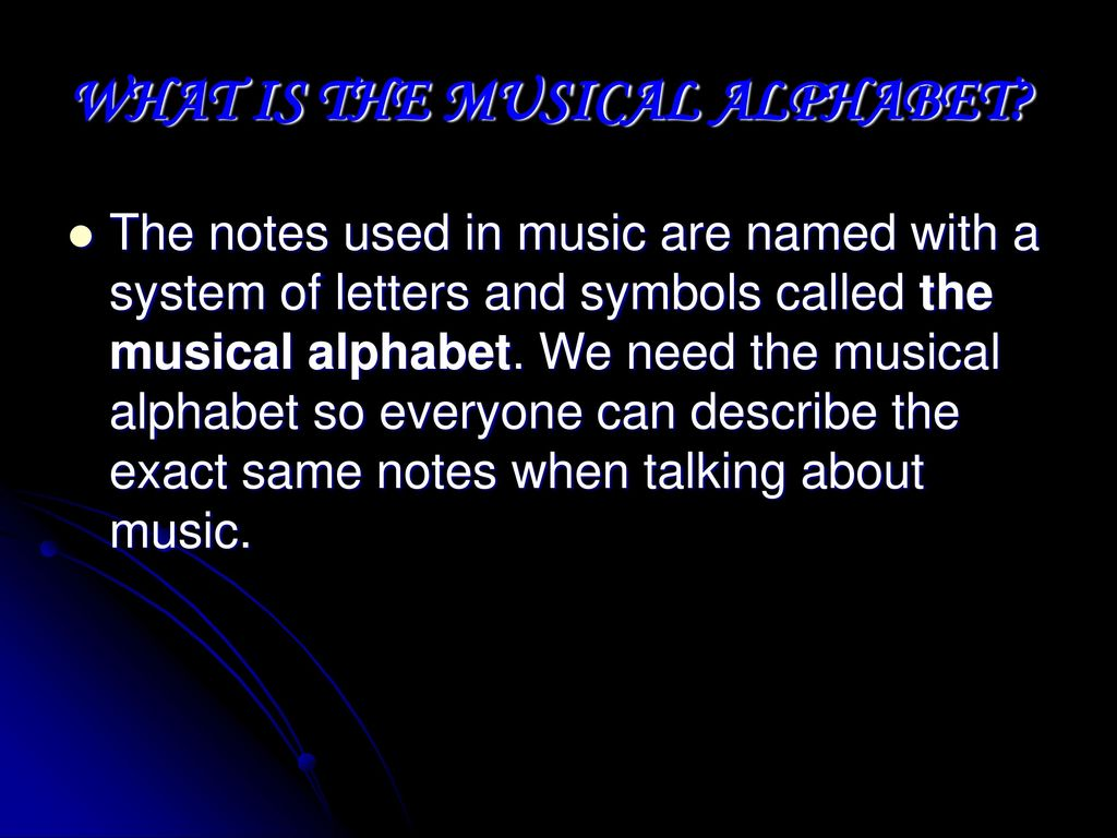 The Musical Alphabet By Ayana S Inniss Id No Ppt Download