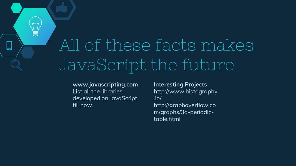 Javascript ppt download all of these facts makes javascript the future urtaz Images