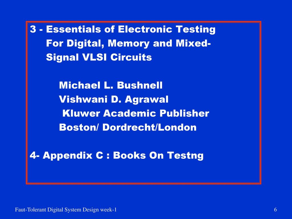 Essentials of Electronic Testing - For Digital, Memory and Mixed-Signal VLSI Circuits