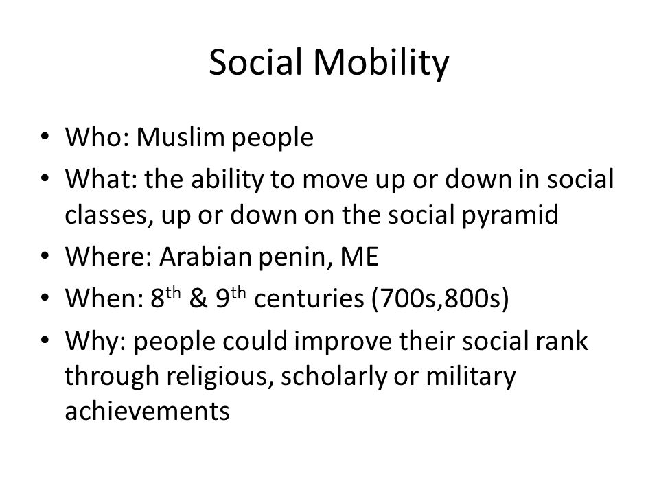 Social Mobility Who: Muslim people