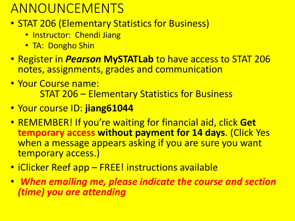 ANNOUNCEMENTS STAT 206 (Elementary Statistics for Business
