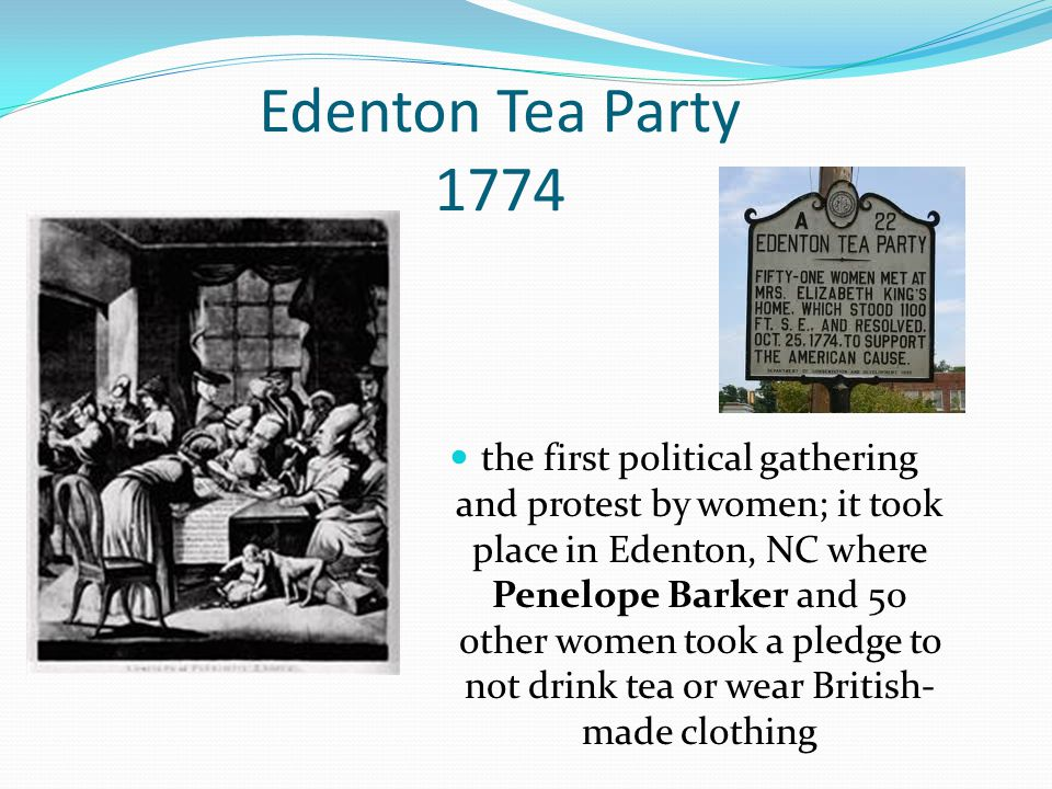 Edenton Tea Party 1774