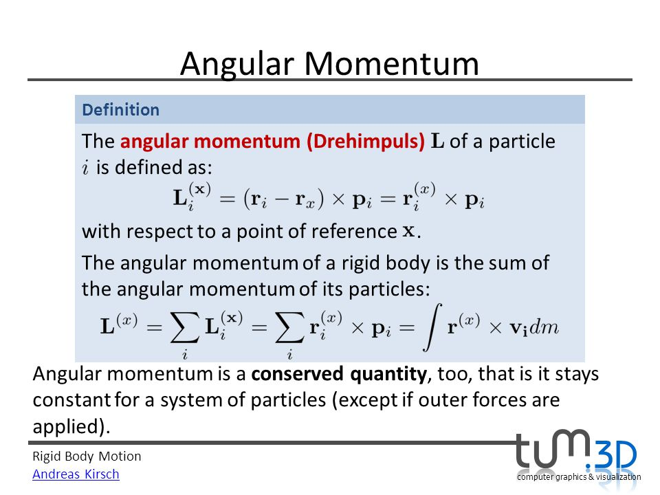 Angular Momentum The angular momentum (Drehimpuls) of a particle is defined as: