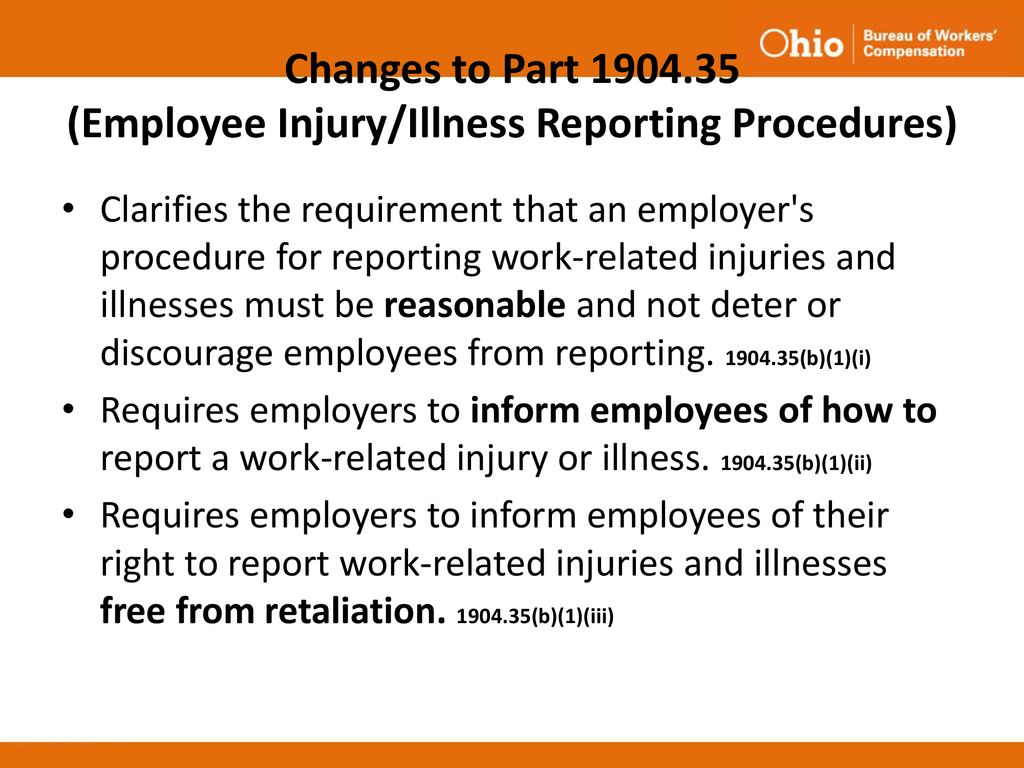 Changes To Part Employee Injury Illness Reporting Procedures