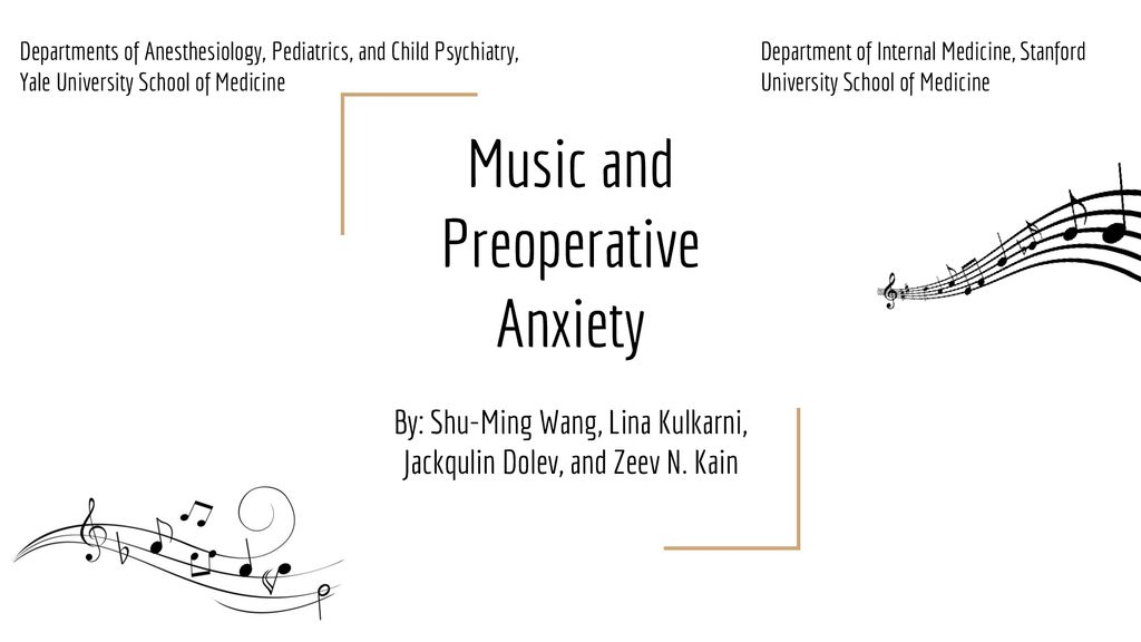Music and Preoperative Anxiety - ppt download