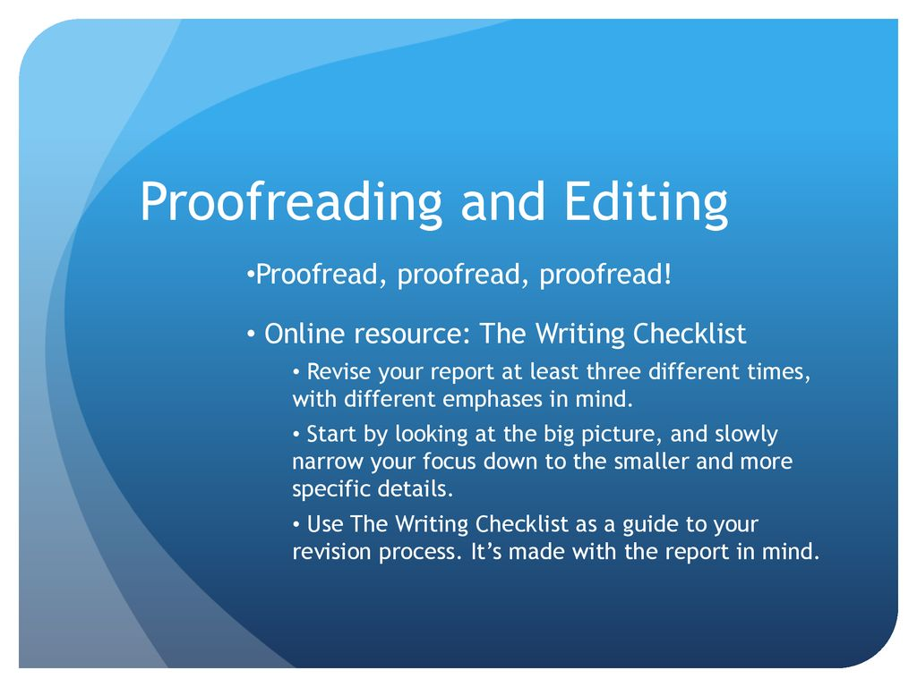 How exactly to Revise or Proofread a or Report