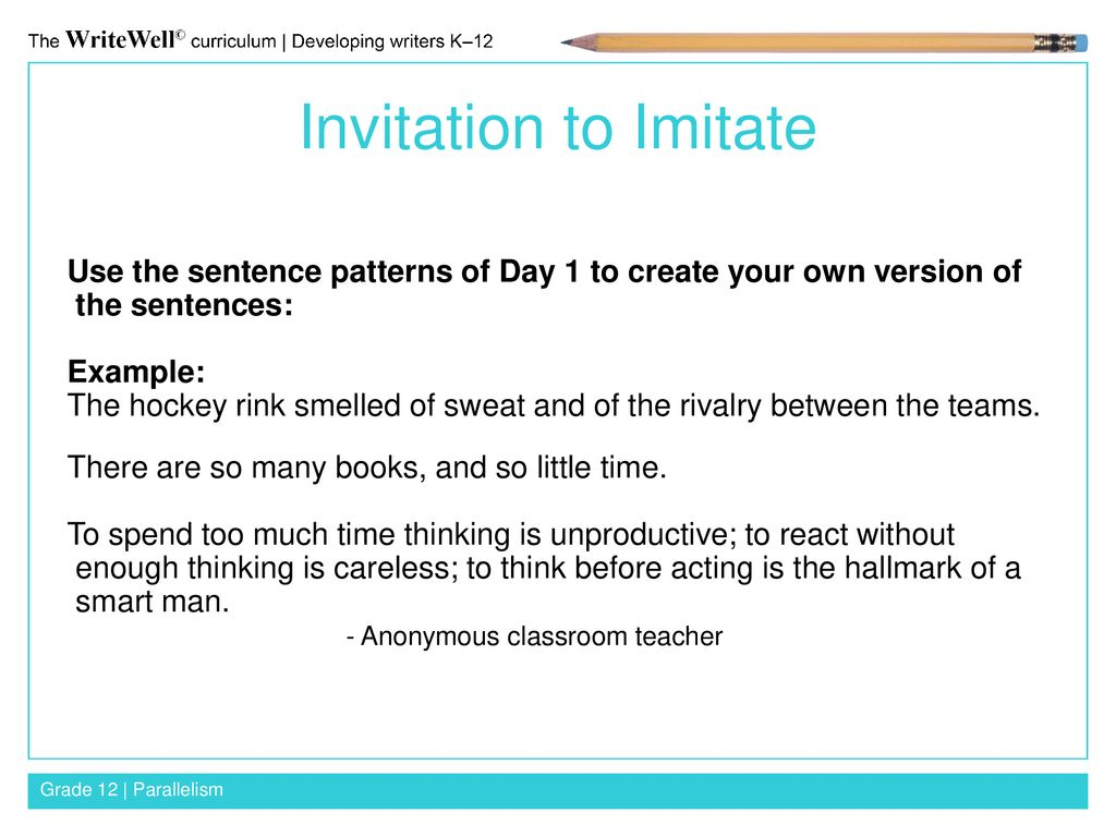 Parallelism grade 12 parallelism se ppt download 3 invitation to imitate use the sentence stopboris Image collections