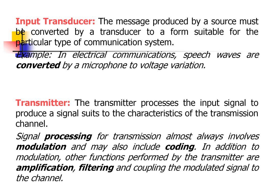 Input transducers.