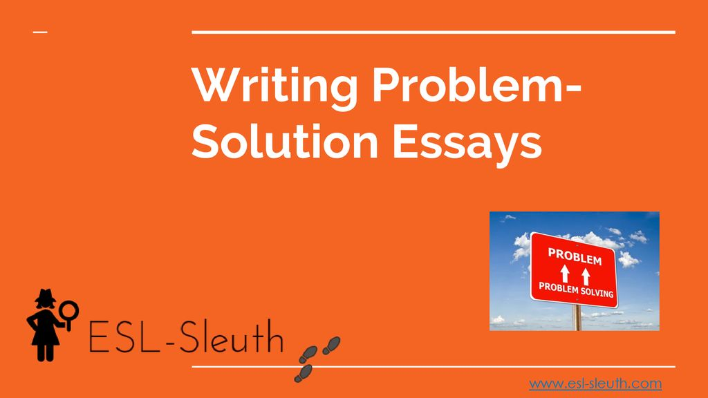 High School Essay Examples  Writing Problemsolution Essays Topics English Essay also How To Write A Proposal Essay Example Writing Problemsolution Essays  Ppt Download Buy Custom Essay Papers