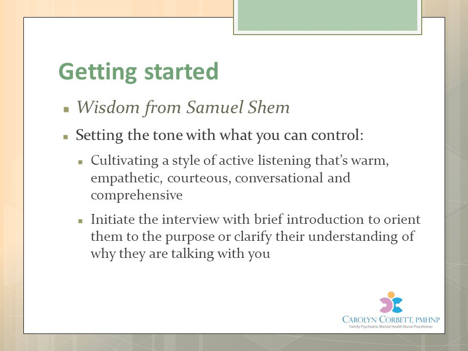 Getting started Wisdom from Samuel Shem