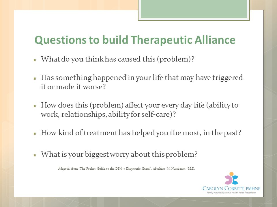 Questions to build Therapeutic Alliance