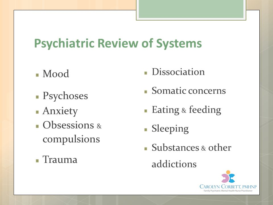 Psychiatric Review of Systems