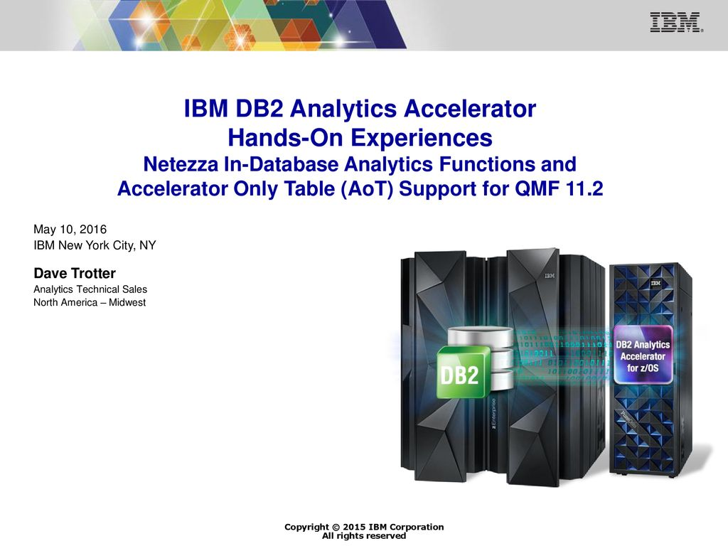IBM DB2 Analytics Accelerator Hands-On Experiences Netezza In