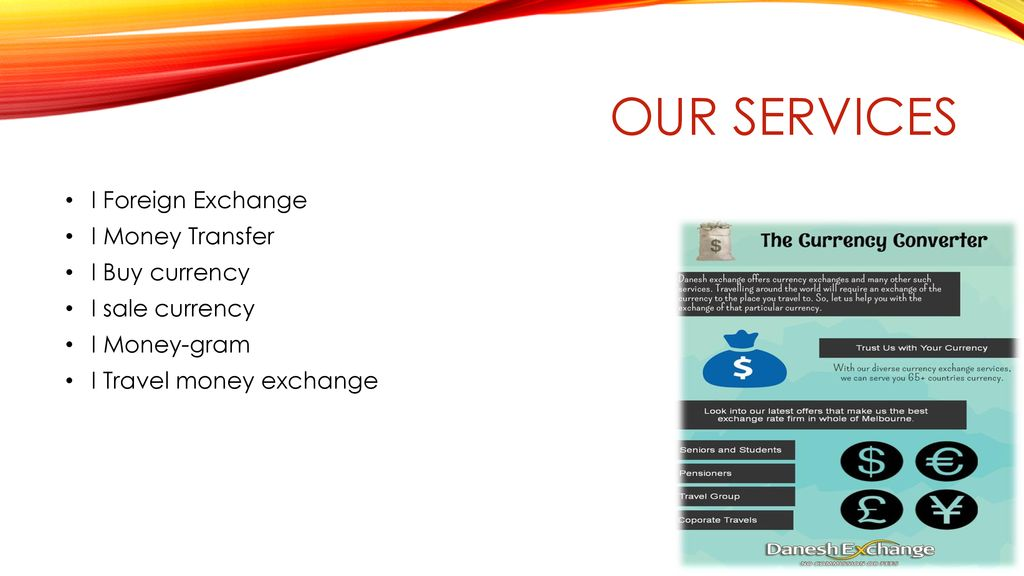 Our Services I Foreign Exchange Money Transfer Currency