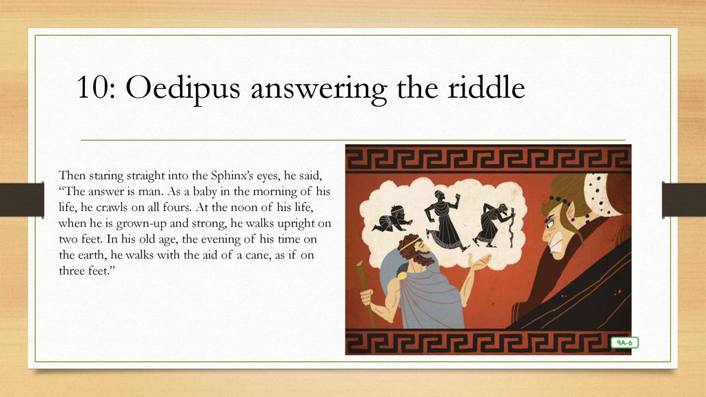 Lesson 9: Oedipus and the Riddle of the Sphinx - ppt download