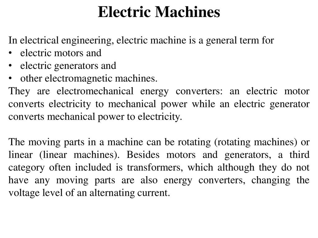 Electric Machines In Electrical Engineering Machine Is A Power Generator Device That Changes Or Converts Mechanical Energy 1