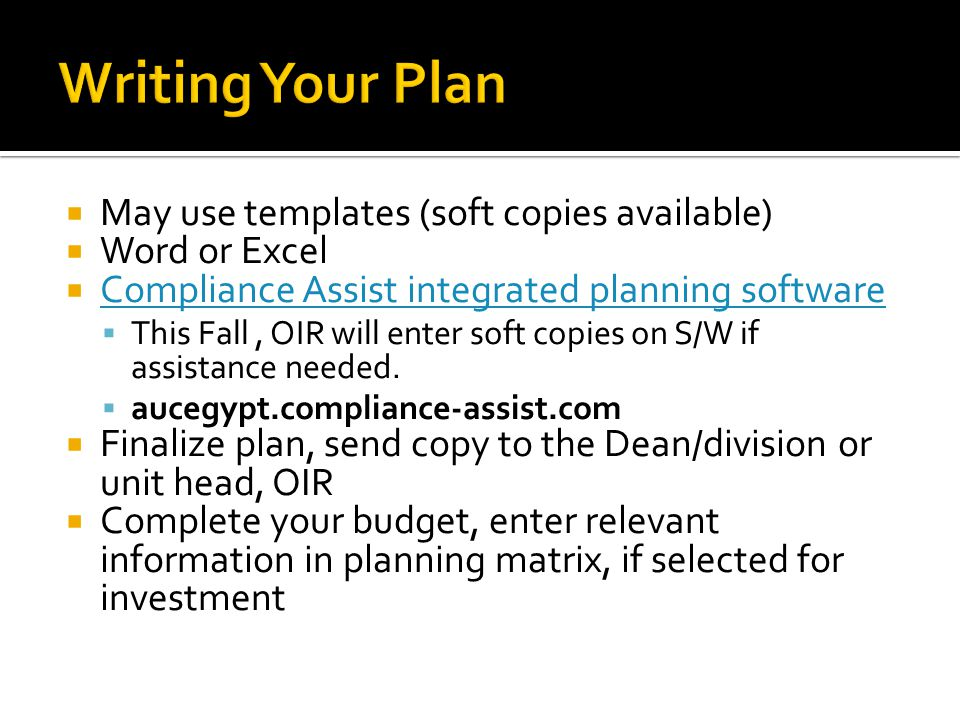 Writing Your Plan May use templates (soft copies available)