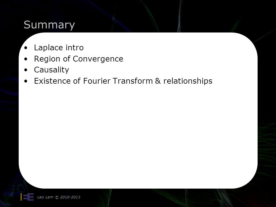 Summary Laplace intro Region of Convergence Causality