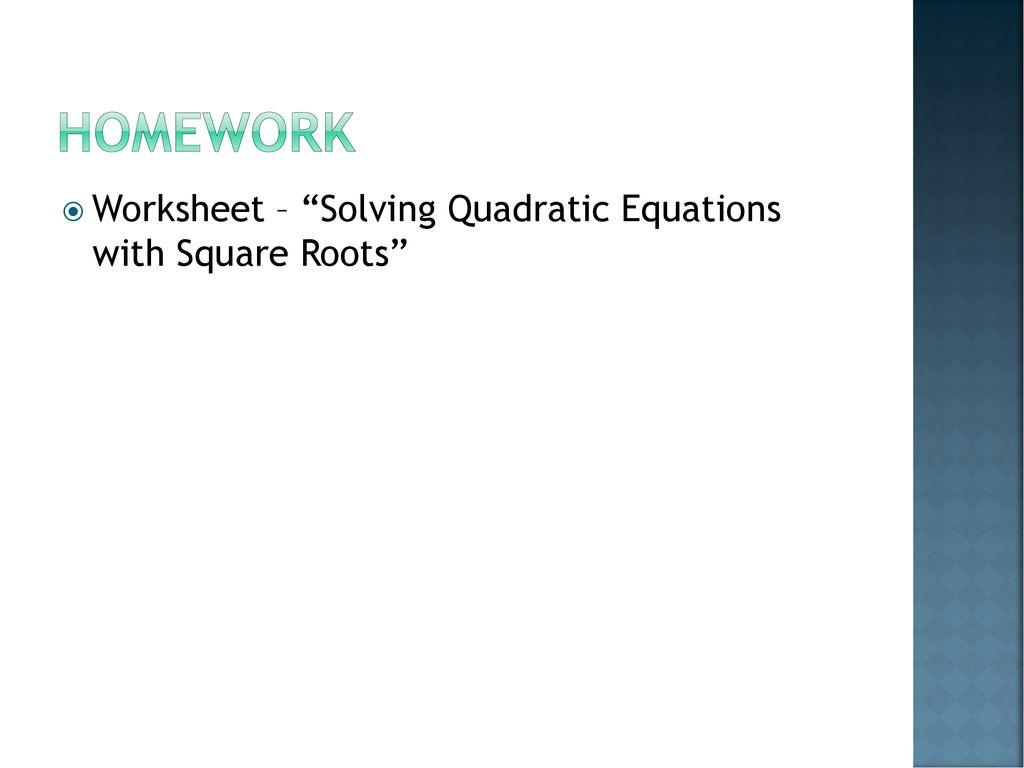 91 Solving Quadratic Equations Using Square Roots Ppt Download