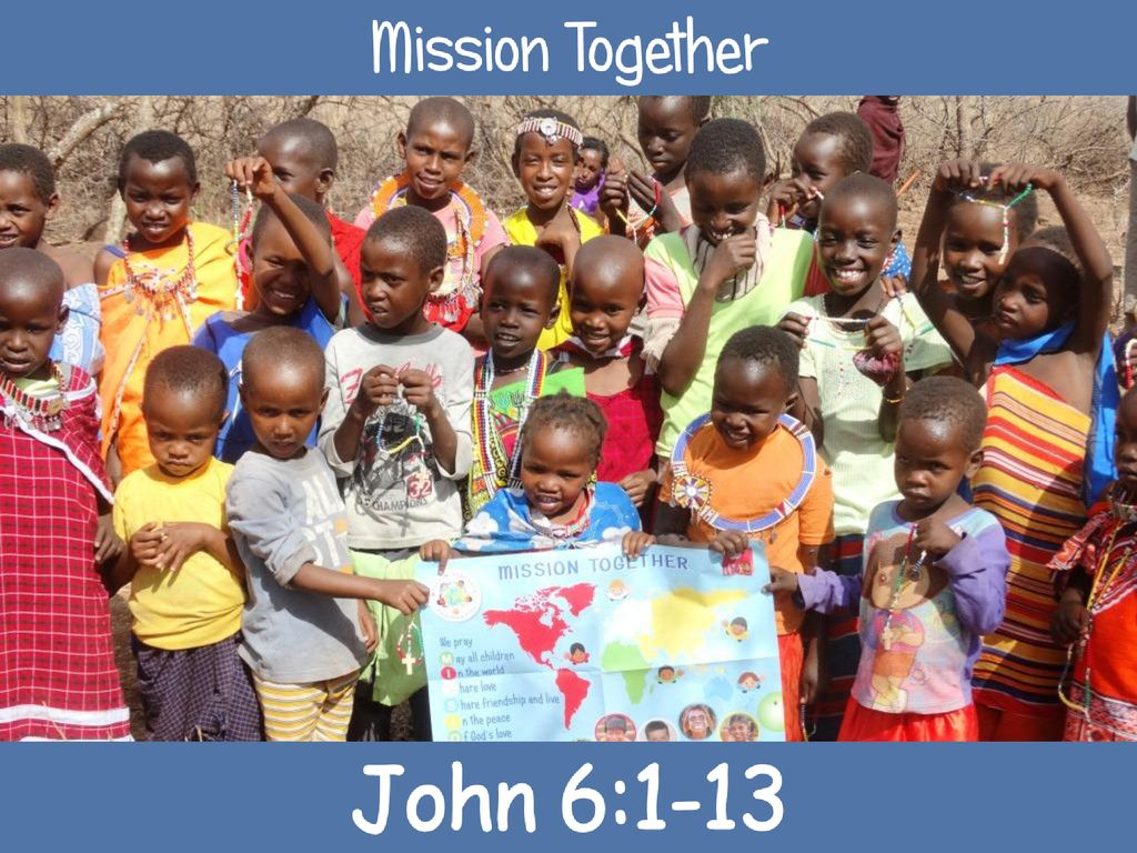 Welcome to your Mission Together Assembly about Kenya - ppt