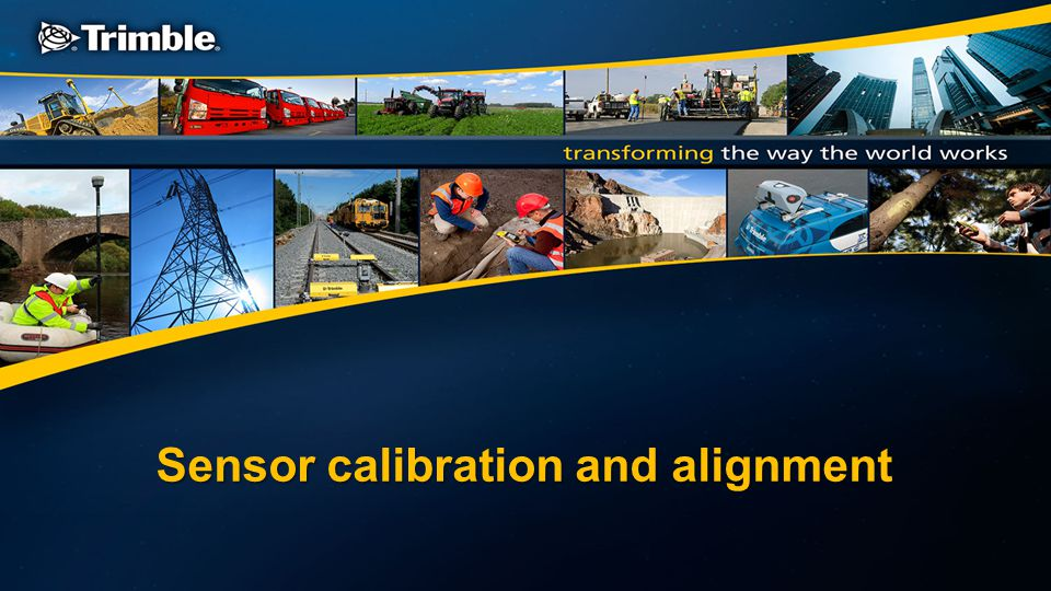 Sensor calibration and alignment