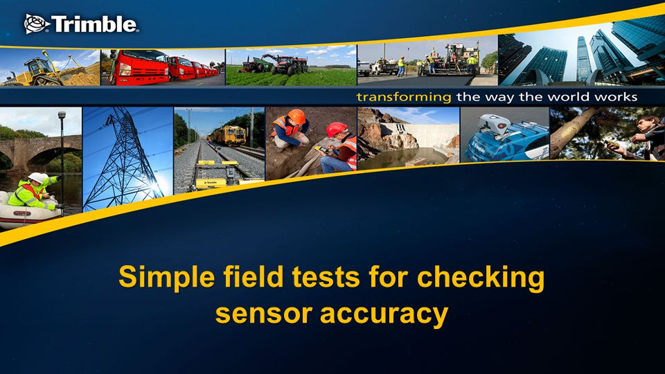 Simple field tests for checking sensor accuracy