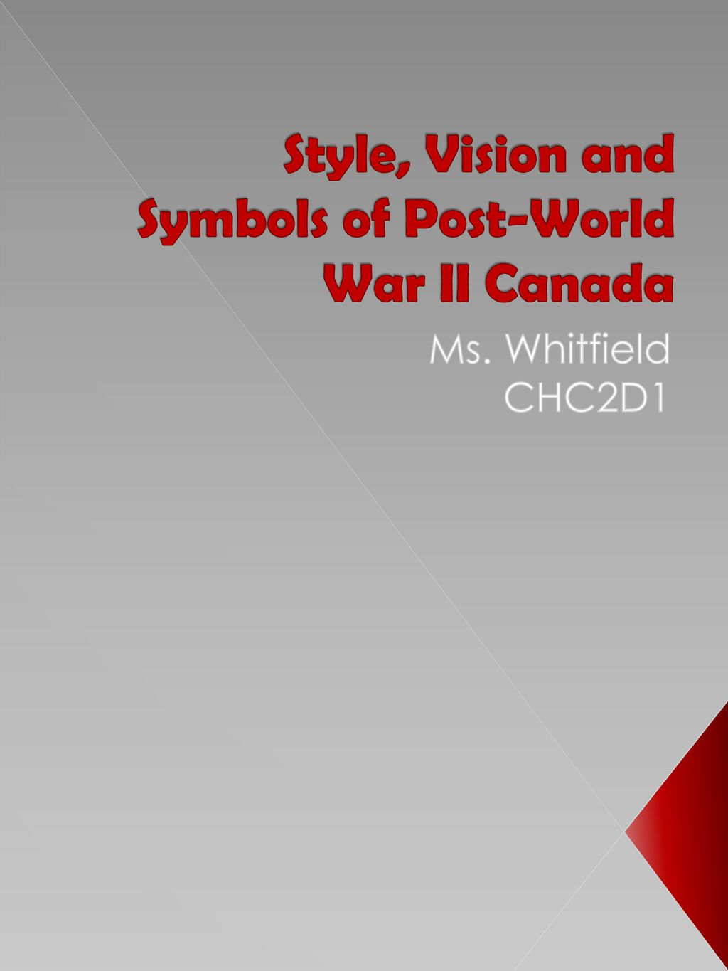 Style Vision And Symbols Of Post World War Ii Canada Ppt Download