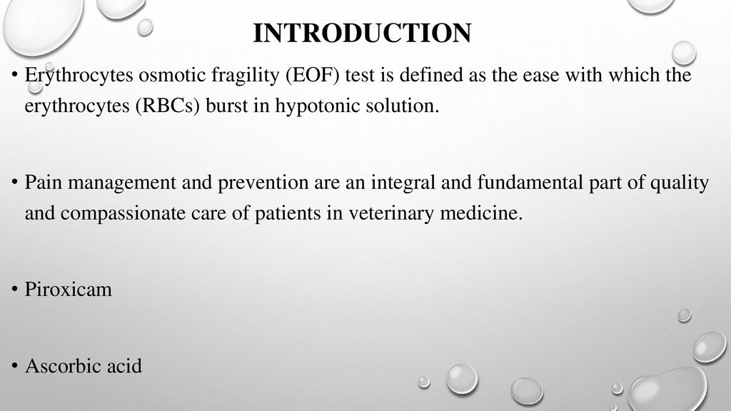 INTRODUCTION Erythrocytes osmotic fragility (EOF) test is defined as the ease with which the erythrocytes (RBCs) burst in hypotonic solution.