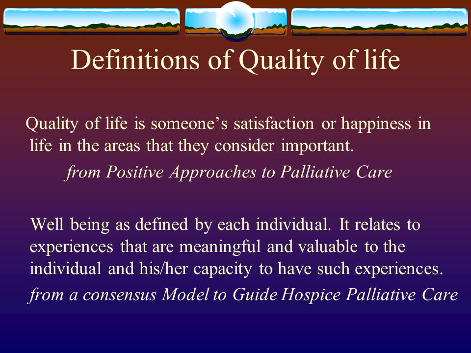 Definitions of Quality of life