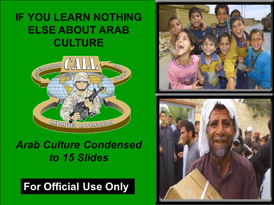 IF YOU LEARN NOTHING ELSE ABOUT ARAB CULTURE