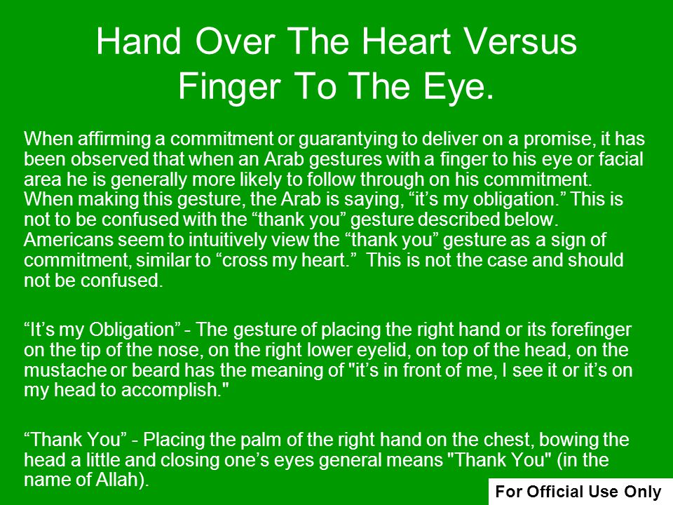 Hand Over The Heart Versus Finger To The Eye.