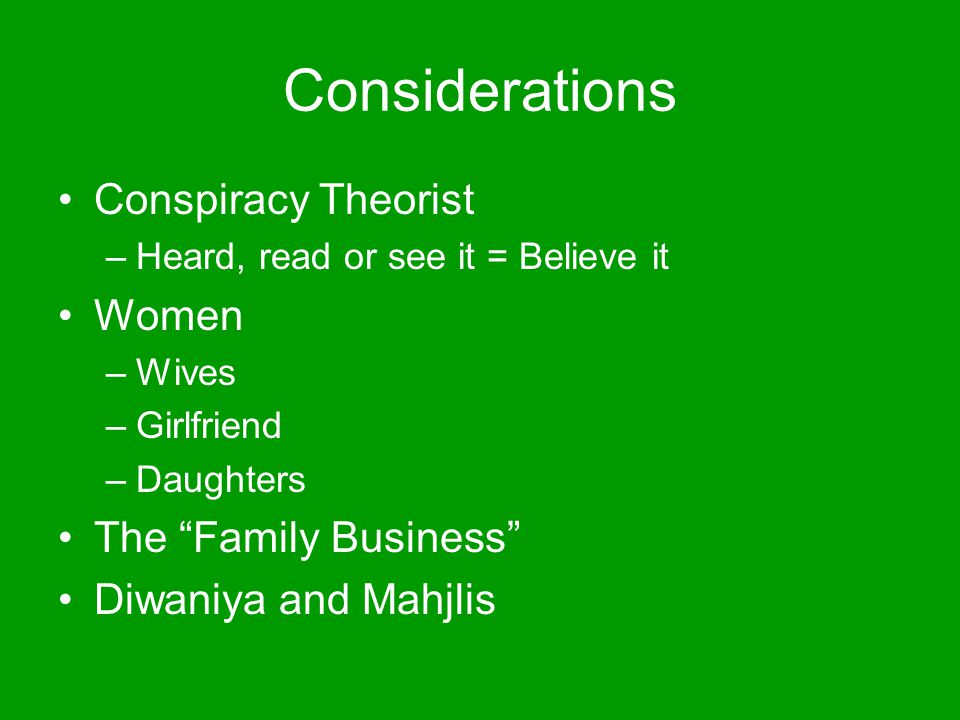 Considerations Conspiracy Theorist Women The Family Business