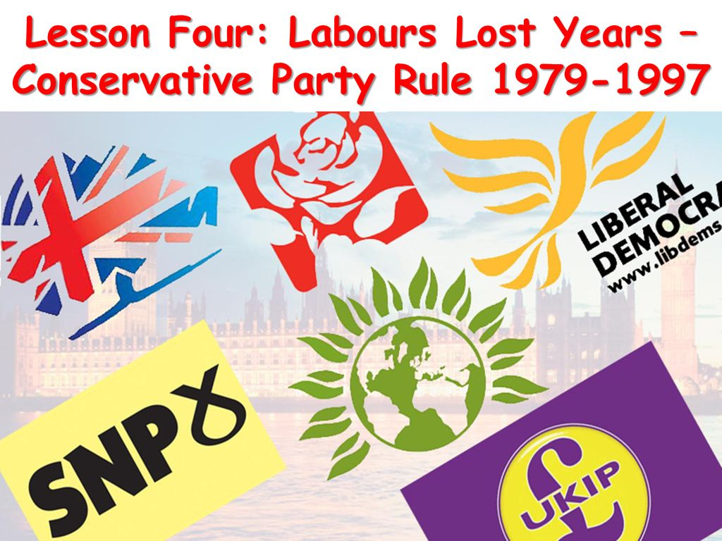 Lesson Four Labours Lost Years Conservative Party Rule Ppt Download