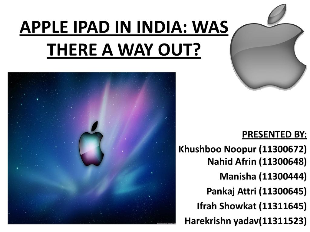 APPLE IPAD IN INDIA: WAS THERE A WAY OUT? - ppt download
