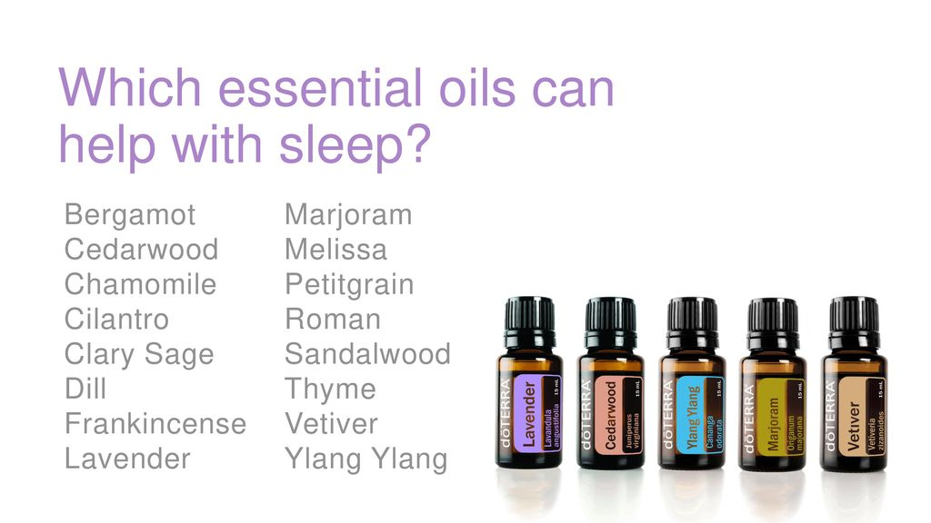 Essential Oils And Sleep Ppt Download