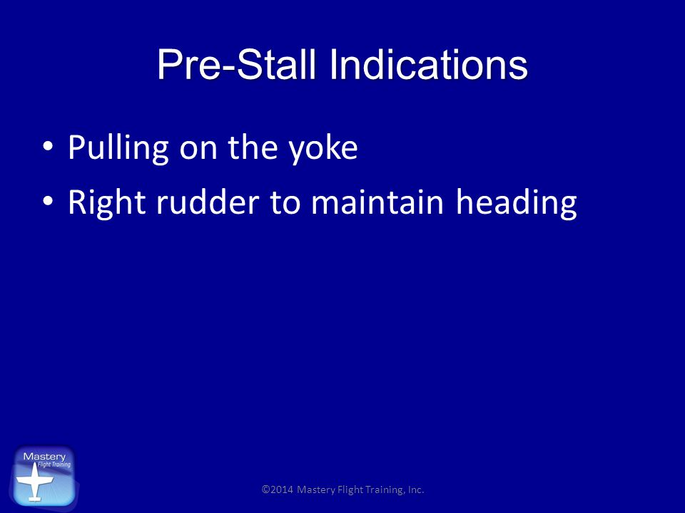 Pre-Stall Indications