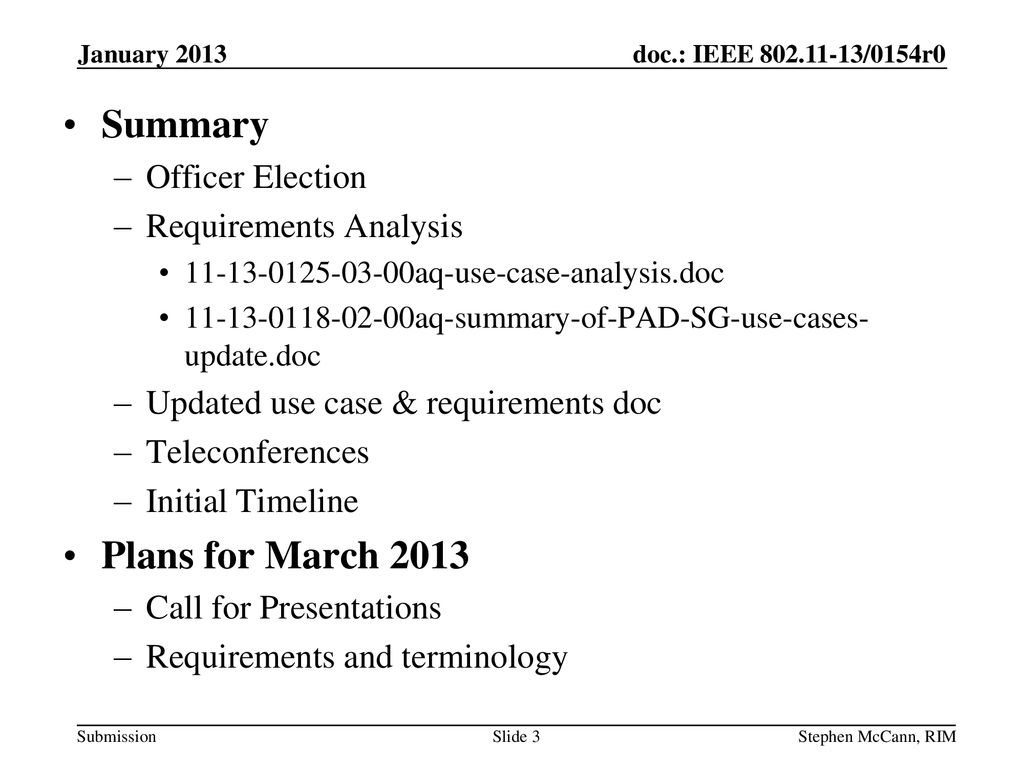 Summary Plans for March 2013 Officer Election Requirements Analysis