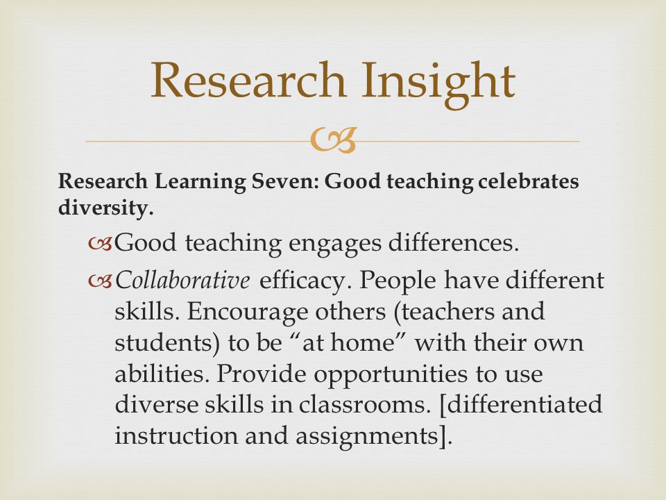 Research Insight Good teaching engages differences.