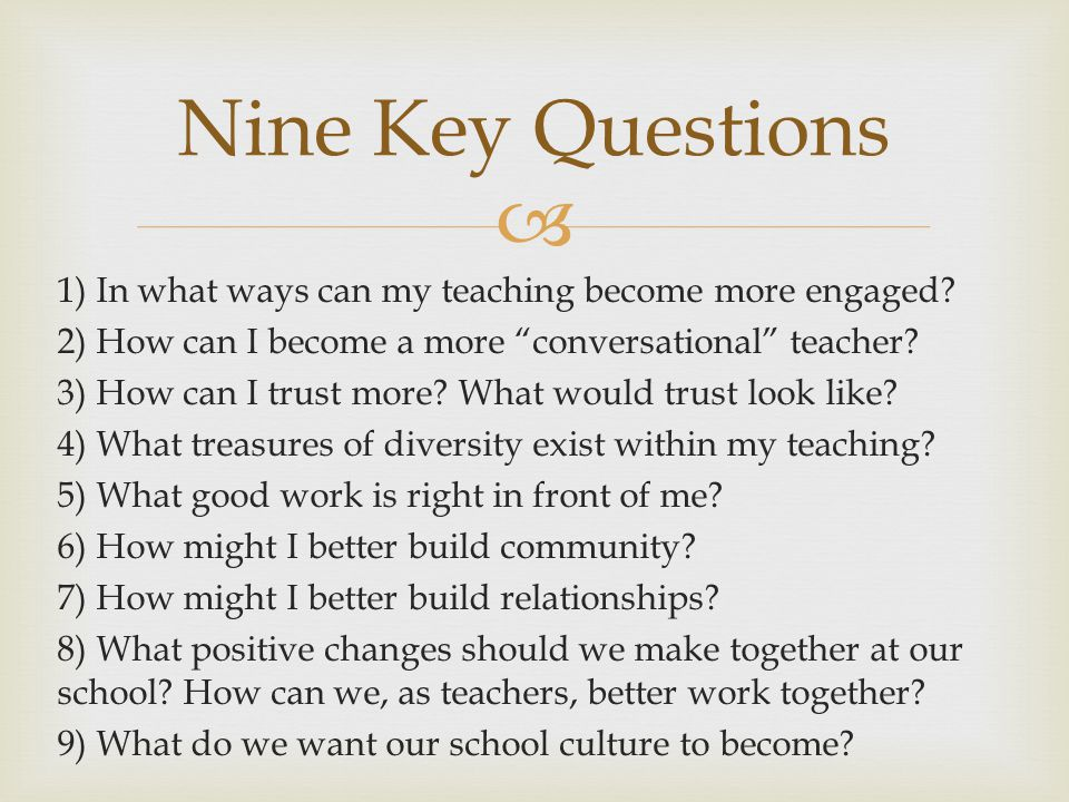 Nine Key Questions