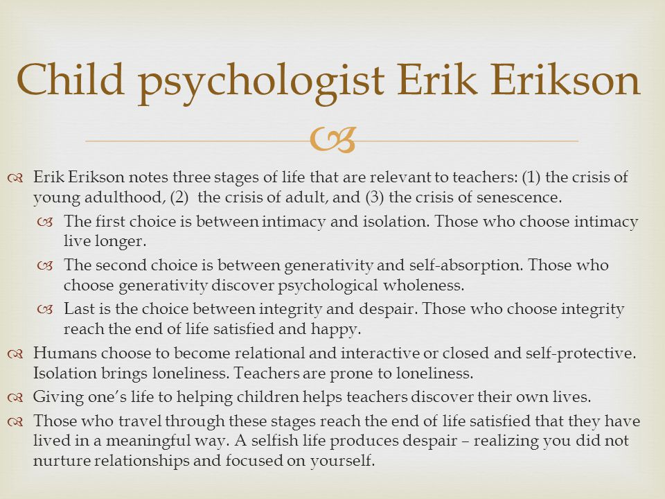 Child psychologist Erik Erikson