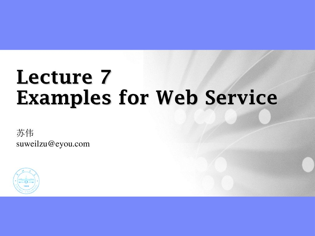 Lecture 7 Examples for Web Service - ppt download