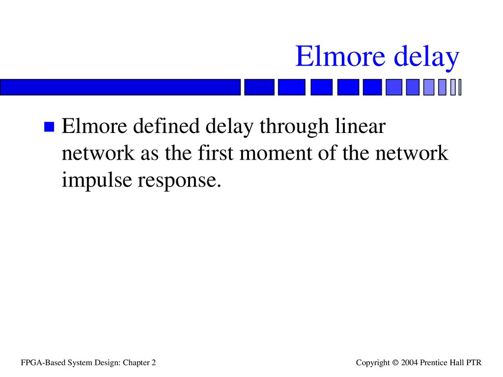 Topics Driving Long Wires Ppt Download Wiring Templates Electrical Powerpoint Template 4 Elmore Delay Defined Through Linear Network As The First Moment Of Impulse Response