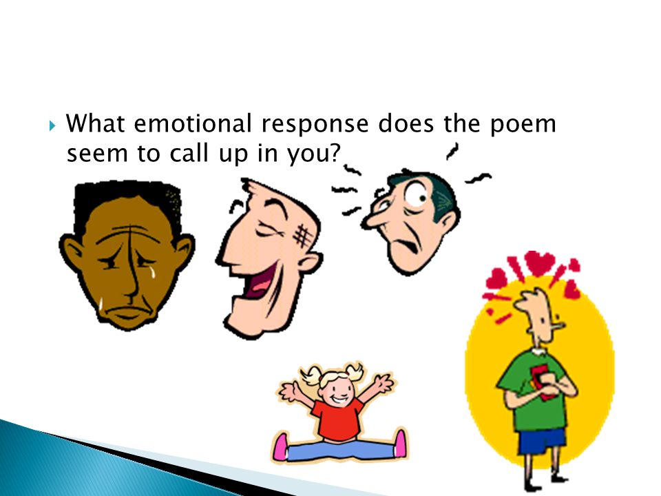 What emotional response does the poem seem to call up in you