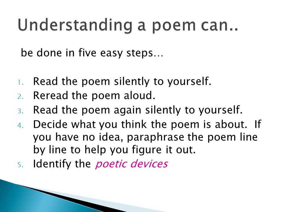 Understanding a poem can..