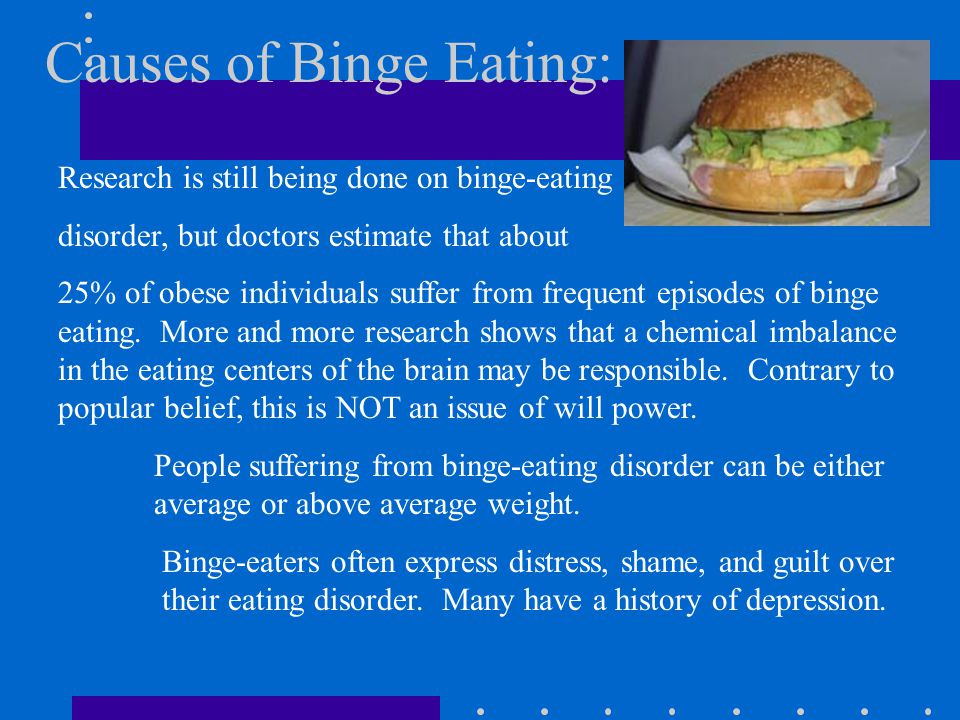 Causes of Binge Eating: