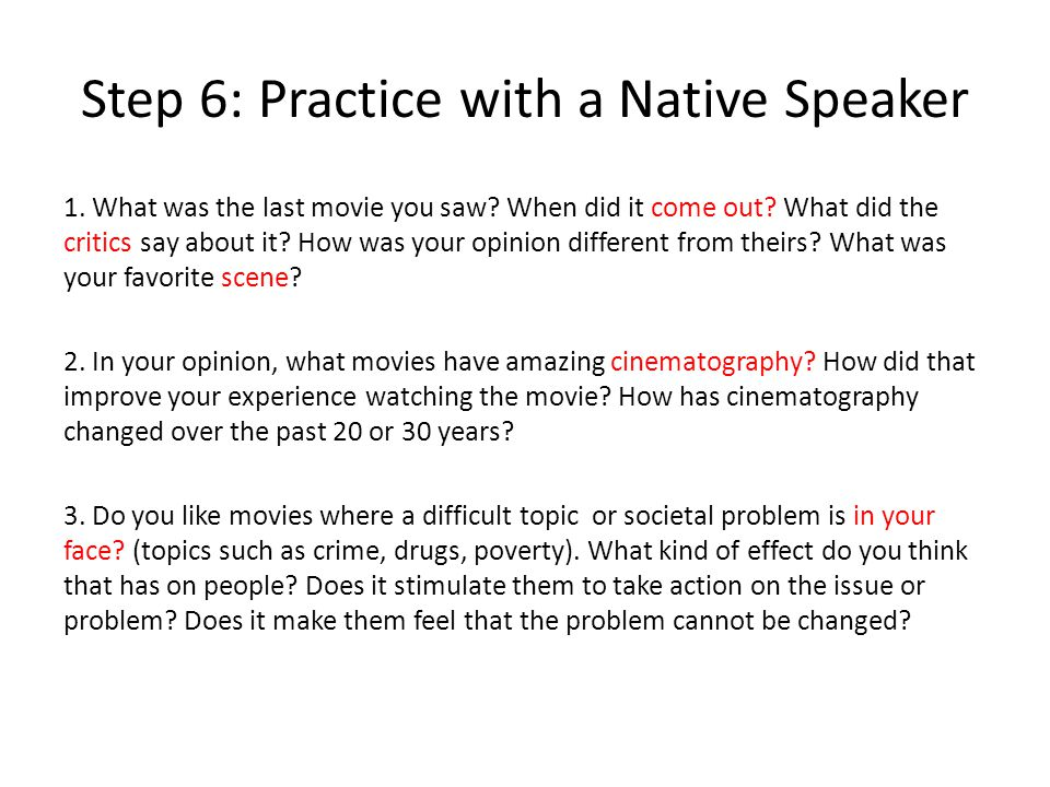 Step 6: Practice with a Native Speaker