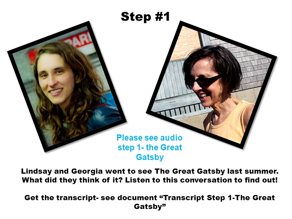 Please see audio step 1- the Great Gatsby